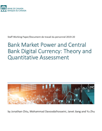 "Chiu, Jonathan, et al. ""Bank Market Power and Central Bank Digital Currency: Theory and Quantitative Assessment"""