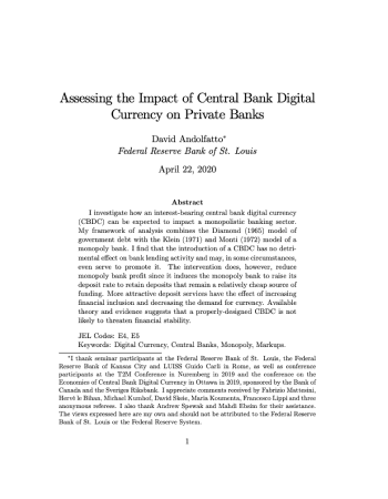 "Andolfatto, David. ""Assessing the impact of central bank digital currency on private banks."" FRB St. Louis Working Paper 2018-25 (2018)."