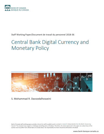 "Davoodalhosseini, Seyed Mohammadreza. ""Central bank digital currency and monetary policy."" Available at SSRN 3011401 (2018)."