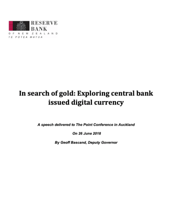 "Bascand, Geoff. ""In search of gold: Exploring central bank issued digital currency."" The Point Conf. 2018."