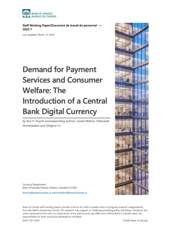 "Huynh, Kim, et al. ""Demand for Payment Services and Consumer Welfare: The Introduction of a Central Bank Digital Currency."" (2020)."