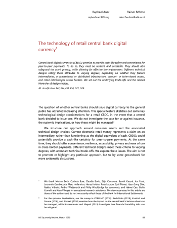 "Auer, Raphael, and Rainer Böhme. ""The technology of retail central bank digital currency."" BIS Quarterly Review, March (2020)."