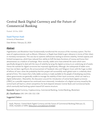 "Asadi, Seyed Peyman. ""Central Bank Digital Currency and the Future of Commercial Banking."" Available at SSRN 3542664 (2020)."