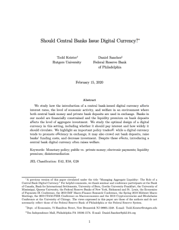 "Keister, Todd, and Daniel R. Sanches. ""Should central banks issue digital currency?."" (2019)."