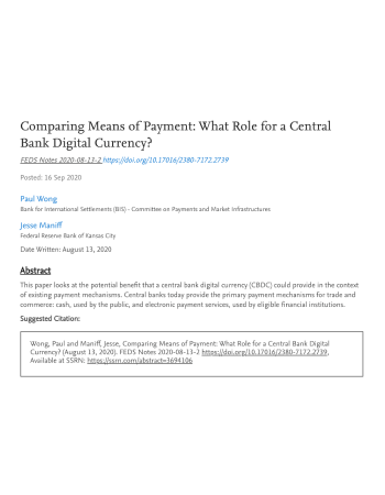 "Wong, Paul, and Jesse Maniff. ""Comparing Means of Payment: What Role for a Central Bank Digital Currency?."" FEDS Notes (2020): 08-13."