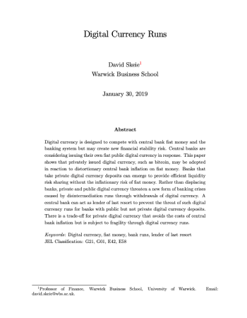 "Skeie, David R. ""Digital currency runs."" Available at SSRN 3294313 (2019)."